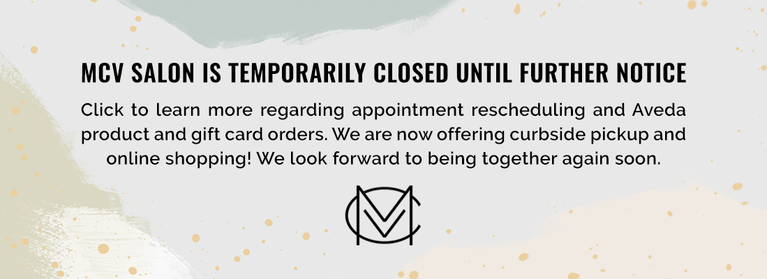 MCV Salon Closure